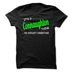 awesome It's an CONNAUGHTON thing, you wouldn't understand CHEAP T-SHIRTS