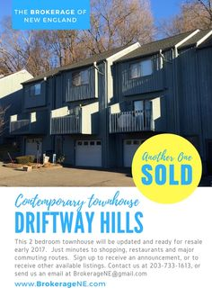 Another property SOLD by The Brokerage Group. This 2 bedroom townhouse in Danbury CT will be updated and ready for resale early 2017. Stay tuned, or sign up for a private announcement. Email: BrokerageNE@gmail.com Tel: 203-733-1613  📍 8 Driftway Road Danbury CT 06811