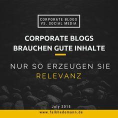 Warum Corporate Blogs relevanter sind als Facebook und Twitter.