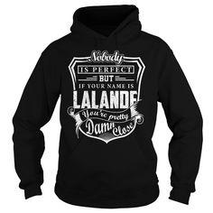LALANDE Pretty - LALANDE Last Name, Surname T-Shirt