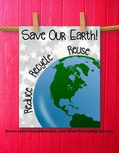 Earth Day Poster - This printable Earth Day poster features a silver stars background, the planet Earth, and the Earth Day 3 R's to save the Earth:  Save Our Earth! Reduce Reuse Recycle