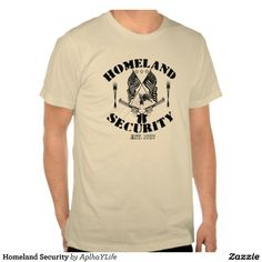 Men's Homeland Security Basic American Apparel Butter Colored T-Shirt.  #style #new #guns #defense #alpha #tees