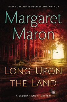 """""""Long Upon the Land"""" by Margaret Maron is the winner of the Agatha Award (in honor of Agatha Christie's mystery and thriller novels) for best Contemporary Mystery Novel. Be sure to read the other books in the series, too!"""