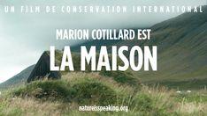 la nature parle: marion cotillard est la maison   les défis mondiaux, l'environnement