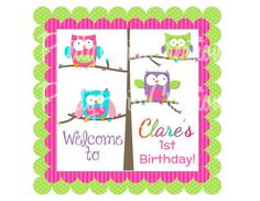 Printable Bright OWLS  welcome party sign for birthdays, showers, welcome home baby and more. $7.50, via Etsy.