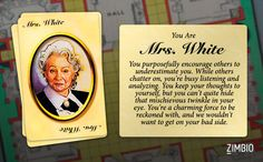 I took Zimbio's 'Clue' quiz, and I'm Mrs. White! Who are you?null - Quiz
