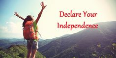 Declare Your Independence  Today is July 4th and just as our forefathers before us got fed up with the status quo and declared their independence…  So is the time for you to declare your own independence.  Just as Abraham Lincoln referenced the declaration of independence in his Gettysburg Address…  You should declare your legacy to be one of entrepreneurial independence.  That independence starts with doing something different to get a different result.