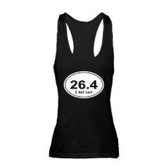 """Funny 26.4 Marathon """"I Got Lost"""" Racerback Tank Top"""