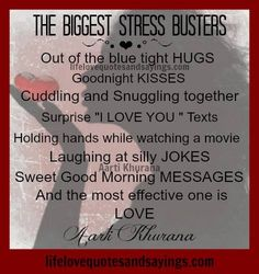 The biggest stress busters…Out of the blue tight HUGS..Goodnight KISSES…Cuddling and Snuggling together…Surprise I LOVE YOU texts..Holding hands while watching a movie..Laughing at silly JOKES..Sweet Good Morning messages… And the most effective one is LOVE… Aarti Khurana Funny Texts, Kisses Cuddling, Morning Messages, Mornings Messages, Quotes, Inspiration Ideas, Hmmm Well, Blue Tights, Aarti Khurana