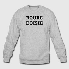 70c2796f34e35 JayZ Bourgeoisie Crewneck Sweatshirt. Mens Fall Outfit. Gray Outfit.  Halloween Makeup. Jay