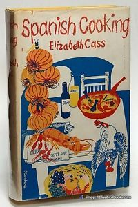 Spanish-Cooking-by-Elizabeth-CASS-in-First-American-Edition-w-Jacket-76282