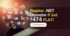 .NET Domains Available At Just Rs 474!  Book .NET Domains For As Low As Rs 474 Only, Don't Miss The Offer!