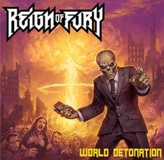 Reign of Fury - World Detonation Grim Reaper Art, Extreme Metal, Metal Albums, Best Albums, Thrash Metal, Horror Art, Mother Earth, Reign, Good Music