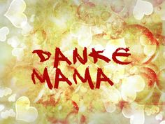 "Danke_Mama_bunt_Blasen (from <a href=""http://steinchen.piwigo.com/picture?/5022/category/132-news"">steinchen's Fotogalerie</a>)"