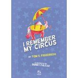 I remember my circus (Kindle Edition)By Tom S. Figueiredo