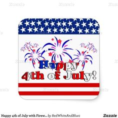 Happy 4th of July with Fireworks #4thofJuly Sticker #IndependenceDay #ID4 -