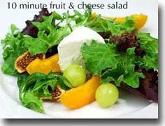 10-Minute Fruit & Cheese Salad This health-promoting salad offers you a quick-and-easy way to enjoy the delicious combination of fruit and cheese as part of your Healthiest Way of Eating. Prep and Cook Time: 10 minutes