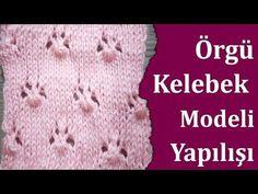 Kelebek Örgü Modeli Yapılışı - YouTube