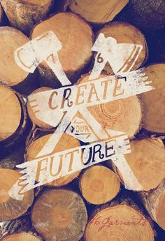 Create Your Future  by 76 Garments