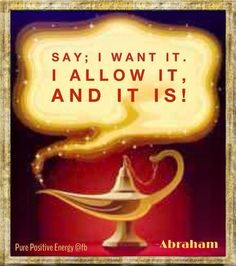 Click the Pin for Awesome Topics on Law Of Attraction Dis je le veux, je le permets, et ça se réalise ! Abraham Hicks