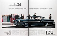 1958 Ford Edsel Citation Sedan original vintage advertisement. This is the Edsel. Once you've seen it, you'll never forget it! The newest V8 engines in the world provide the Edsel with impressively smooth and responsive power. Edsel can shift itself. Just touch a button on the wheel hub and exclusive Edsel Teletouch Drive does the rest, surely, smoothly, electrically. Even the brakes are different. They automatically adjust themselves. Edsel. New member of the Ford family of fine cars.