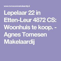 Lepelaar 22 in Etten-Leur 4872 CS: Woonhuis te koop. - Agnes Tomesen Makelaardij