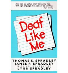 Deaf Like Me is the moving account of parents coming to terms with their baby girl's profound deafness. The love, hope, and anxieties of all hearing parents of deaf children are expressed here with power and simplicity. In the epilogue, Lynn Spradley as a teenager reflects upon being deaf, her education, her struggle to communicate, and the discovery that she was the focus of her father's and uncl...