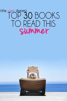 30 books to read this summer | the 30-book challenge