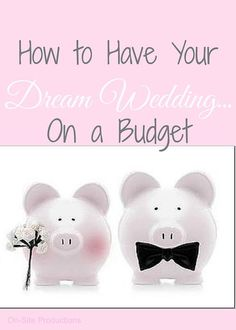 On-Site Wedding Receptions | How to Have the Wedding of Your Dreams--Without Breaking the Bank