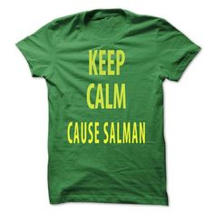 keep calm cause salman - #long shirt #oversized hoodie. BUY NOW => https://www.sunfrog.com/Camping/keep-calm-cause-salman.html?68278