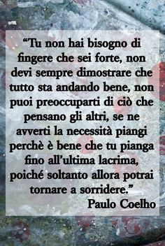 Ispirational Quotes, Acting Quotes, Love Life Quotes, Words Quotes, Best Quotes, Phrases About Life, Italian Quotes, Strong Words, Heartfelt Quotes