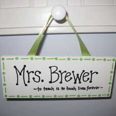 Personalized Teacher Name Sign. $8.50, via Etsy.