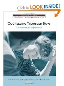 Counseling Troubled Boys: A Guidebook for Professionals (The Routledge Series on Counseling and Psychotherapy with Boys and Men): Mark S. Kiselica, Matt Englar-Carlson, Arthur M. Horne: 9780415955478: Amazon.com: Books