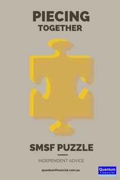 Piecing together the SMSF puzzle. Quantum Financial provide award winning Self Managed Super Fund advice.