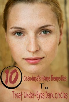Grandma's Home Remedies To Treat Under-Eyes Dark Circles | Healthamania