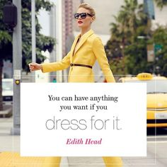 Quote by Edith Head. Photo: Miguel Reveriego for Glamour's April 2015 issue