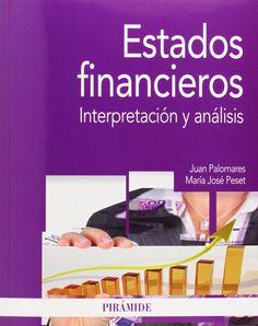 Estados financieros : interpretación y análisis / Juan Palomares, María José Peset (2015)