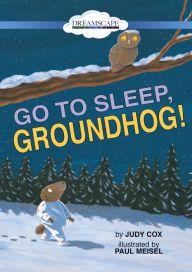 Go to Sleep, Groundhog! Happy Groundhog Day, Go To Sleep, Movie Posters, Movies, Films, Film Poster, Cinema, Movie, Film