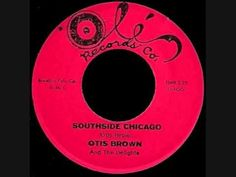 Otis Brown And The Delights - Southside Chicago