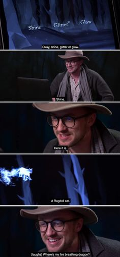 "Damm first complains about being griffendor now complains about his patronus  ""Tom felton the boy who moand """