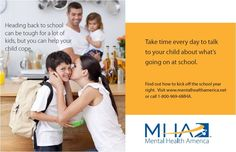 Take time every day to talk to your child about what's going on at school. Your child's mental health matters. http://www.mentalhealthamerica.net/back-school