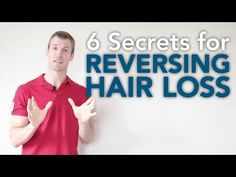▶ How to Reverse Hair Loss: 6 Secrets for Reversing Hair Loss- for high quality nutrients visit http://www.ariix.com/nutrition/gregandsusan. See Omega-Q,  Optimal V, Optimal M and Magnical D