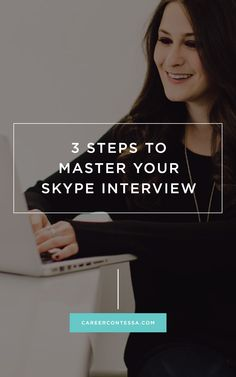 3 steps to ace your #Skype interview. #Interview #JobHunt #JobSearch #InterviewPrep
