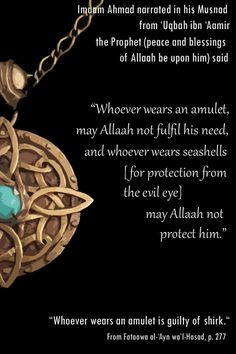 Wearing #amulet is guilty of #shirk ( #Islam )