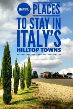 Beautiful Places to Stay in Tuscany