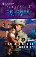Unexpected Father by Delores Fossen - FictionDB