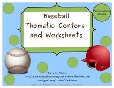 Baseball Thematic Centers and Worksheets ***Common Core Al