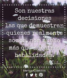 #decisiones #habilidad #caracter #cita