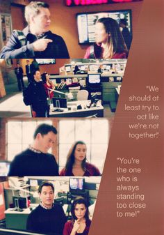 Tony DiNozzo: We should at least try to act like we're not together. Ziva David: You're the own who is always standing too close to me! NCIS quotes