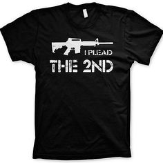 Plead the Second shirt funny tshirts 2nd amendment shirt USA shirt republicans